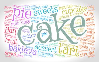Cake. Word cloud, gradient gray background. Food concept.