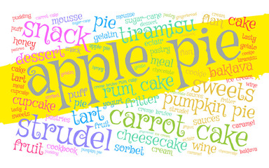 Apple pie. Word cloud, yellow stripe, white background. Food concept.