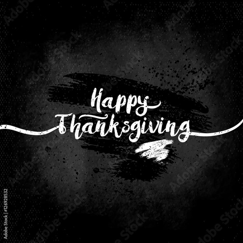 Happy Thanksgiving Day Vector Illustration White Inscription With On A Dark Background Design Elements