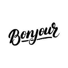 Bonjour hand written lettering.