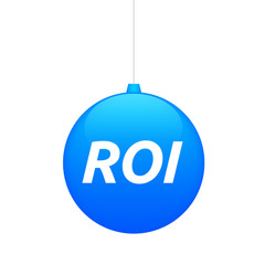 Isolated christmas ball with    the return of investment acronym