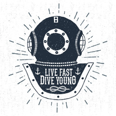"Hand drawn vintage diving helmet vector illustration with ""Live fast dive young"" lettering."