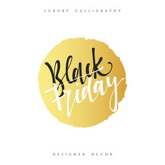 Inscription Black Friday Calligraphic handmade. Advertising Poster design. Sale Discount banners, labels, prints posters, web presentation. Vector illustration.