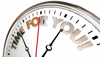 Time for You Clock Enjoy Life Your Moment Now 3d Illustration