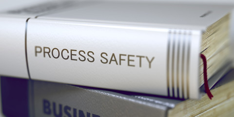 Process Safety - Business Book Title. 3D.
