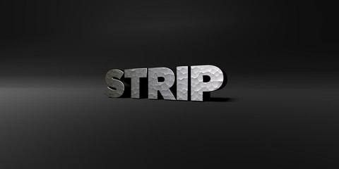 STRIP - hammered metal finish text on black studio - 3D rendered royalty free stock photo. This image can be used for an online website banner ad or a print postcard.