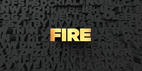 Fire - Gold text on black background - 3D rendered royalty free stock picture. This image can be used for an online website banner ad or a print postcard.