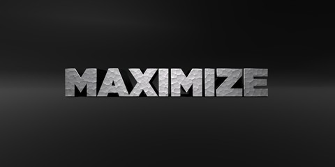 MAXIMIZE - hammered metal finish text on black studio - 3D rendered royalty free stock photo. This image can be used for an online website banner ad or a print postcard.
