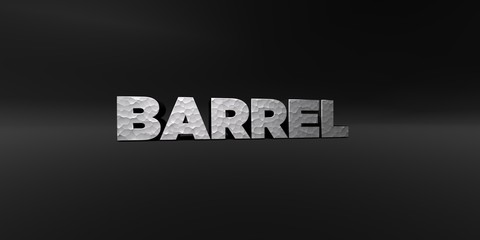 BARREL - hammered metal finish text on black studio - 3D rendered royalty free stock photo. This image can be used for an online website banner ad or a print postcard.