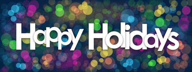 """""""HAPPY HOLIDAYS"""" Banner with Colourful Bokeh Lights Background"""