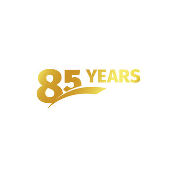 Isolated abstract golden 85th anniversary logo on white background. 85 number logotype. Eighty-five years jubilee celebration icon. Birthday emblem. Vector illustration.