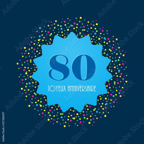 Joyeux Anniversaire 80 Ans
