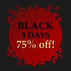 Black three days