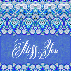 miss you inscription hand lettering on luxury floral paisley des