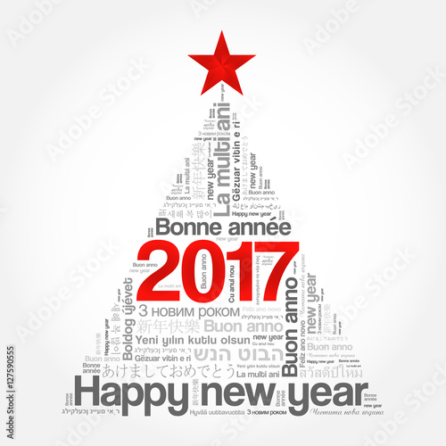 2017 Happy New Year in different languages, celebration word cloud ...