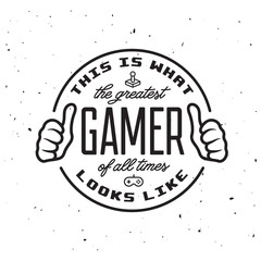 Retro video games related t-shirt design. Greatest gamer text. Vector vintage illustration.
