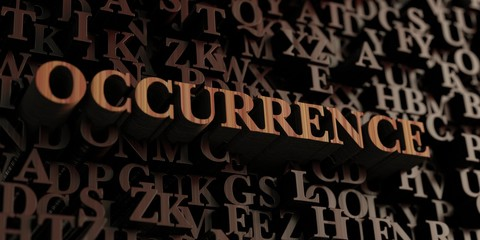 Occurrence - Wooden 3D rendered letters/message.  Can be used for an online banner ad or a print postcard.