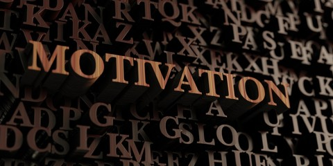 Motivation - Wooden 3D rendered letters/message.  Can be used for an online banner ad or a print postcard.