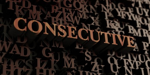 Consecutive - Wooden 3D rendered letters/message.  Can be used for an online banner ad or a print postcard.