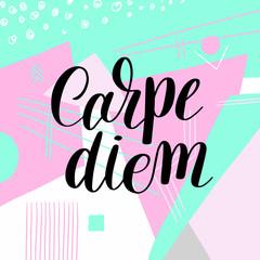 Carpe diem hand written lettering positive quote inspirational l
