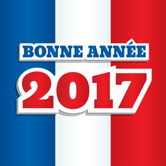 """Vector greeting card with text """"Happy New Year 2017"""" in French. Abstract background with colors of national flag of France. Square format, paper style design."""