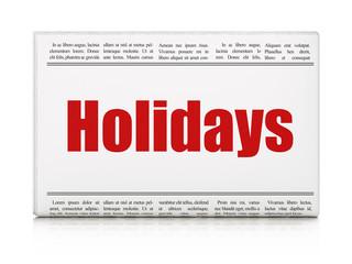 Entertainment, concept: newspaper headline Holidays