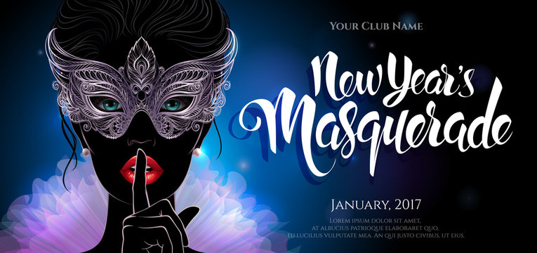 A mysterious lady in carnival mask put a finger on lips in a hush gesture. Beautiful concept design with hand drawn New Year lettering for greeting card, party invitation banner or flyer.