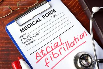 Medical form with words Atrial fibrillation (AFib).