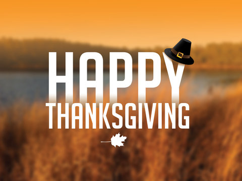 Happy Thanksgiving message with Pilgrim hat and maple leaf against an autumn lake scene.