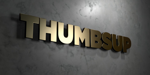 Thumbsup - Gold sign mounted on glossy marble wall  - 3D rendered royalty free stock illustration. This image can be used for an online website banner ad or a print postcard.