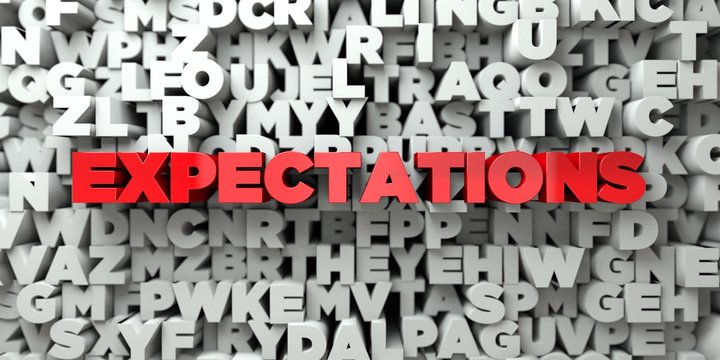 EXPECTATIONS -  Red text on typography background - 3D rendered royalty free stock image. This image can be used for an online website banner ad or a print postcard.