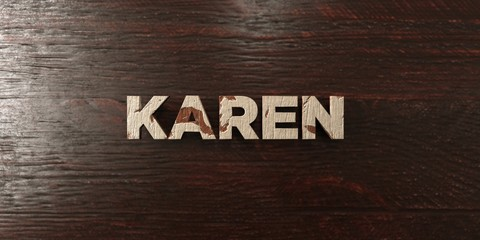 Karen - grungy wooden headline on Maple  - 3D rendered royalty free stock image. This image can be used for an online website banner ad or a print postcard.