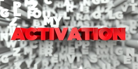 ACTIVATION -  Red text on typography background - 3D rendered royalty free stock image. This image can be used for an online website banner ad or a print postcard.