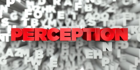 PERCEPTION -  Red text on typography background - 3D rendered royalty free stock image. This image can be used for an online website banner ad or a print postcard.