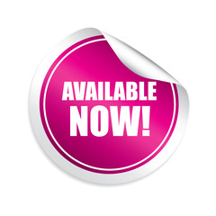 Available now pink sticker, button, label and sign.