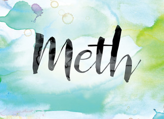 Meth Colorful Watercolor and Ink Word Art