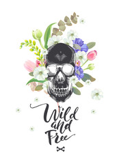Smiling Cartoon Skull and Flowers. Day of The Dead. Black Fashion illustration. Could be used for T-shirt print, cards, banners. Wild and Free lettering. Vector.