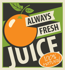 Banner with oranges and inscription always fresh juices