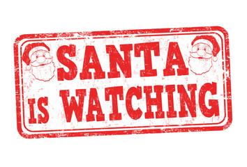 Santa is watching sign or stamp