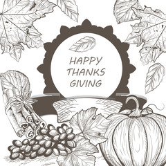 Vintage Thanksgiving Day Card. Vector Season Harvest decor. Retro Hand drawn engraved technique