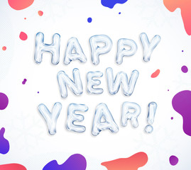 Happy New Year greeting cards! Creative frozen ice font lettering and splash colorful paints ink. Best for use in banner, poster and web. Abstract design Illustration.