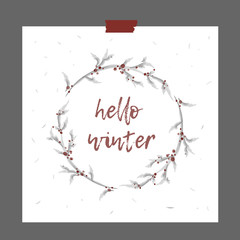 Winter card. Hand drawn inscription Hello Winter with beautiful Christmas Wreath. Stylish vector card on gray background. Luxury illustration.