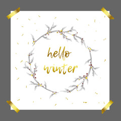 Hello winter gold hand drawn inscription with beautiful Christmas Wreath. Stylish vector card on gray background. Luxury illustration.