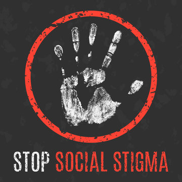 Vector. Social problems of humanity. Stop social stigma.