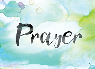 Prayer Colorful Watercolor and Ink Word Art