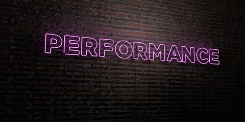 PERFORMANCE -Realistic Neon Sign on Brick Wall background - 3D rendered royalty free stock image. Can be used for online banner ads and direct mailers..