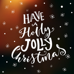 Have a holly jolly Christmas. Vintage typography vector design on dark vector background