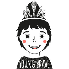 Vector illustration with smiling girl with feathers in the hair. Young and Brave lettering quote