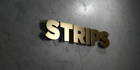 Strips - Gold sign mounted on glossy marble wall  - 3D rendered royalty free stock illustration. This image can be used for an online website banner ad or a print postcard.