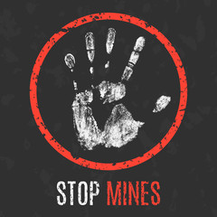 Vector illustration. Social problems of humanity. Stop mines.